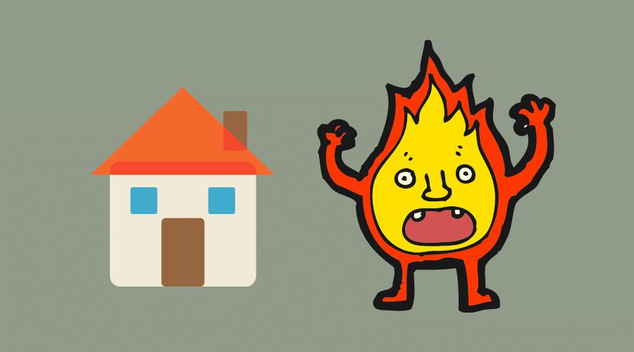 マイホームに火が飛びかかろうとしている